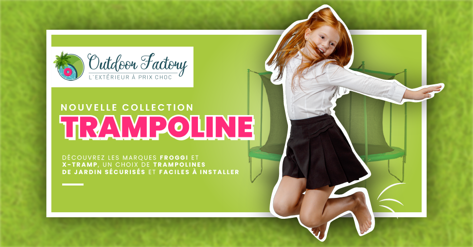Nouvelle collection trampoline